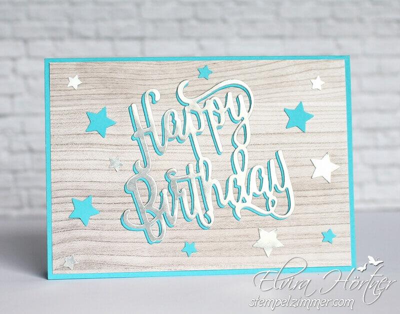 Happy Birthday Thinlits-Stampin Up-Geburtstag-Stempelzimmer-Blog-Österreich