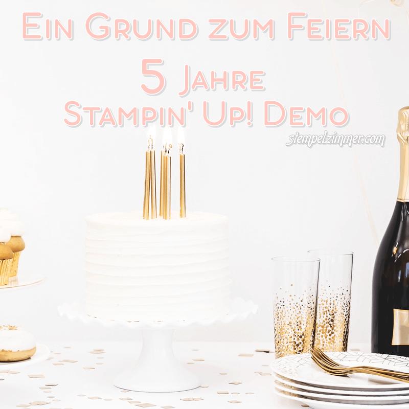5 Jahre Stampin Up-Demo-geburtstag-Stempelzimmer
