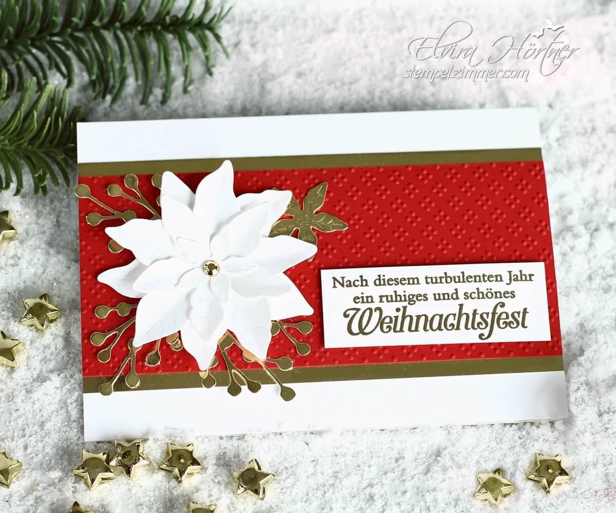 Weihnachtskarte mit Poinsettia - Weihnachtsstern in Fluesterweiss und Glutrot - Stampin' Up!